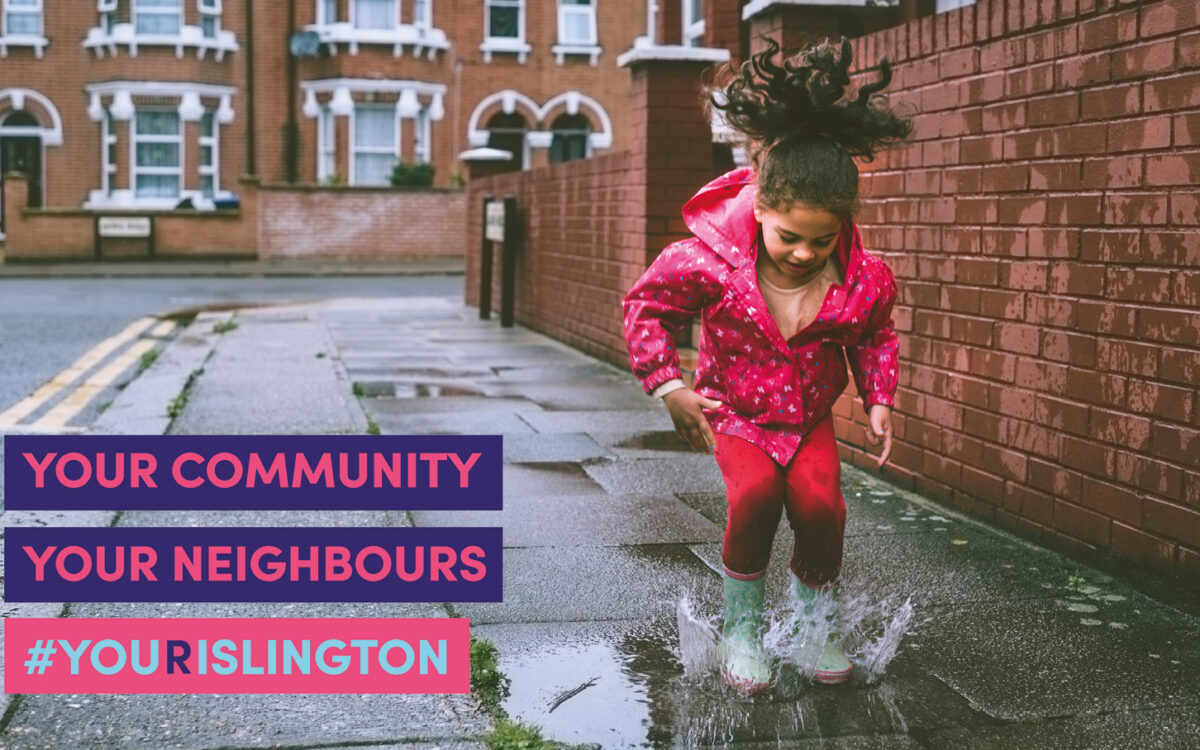 Your community, your neighbours, #YouRIslington